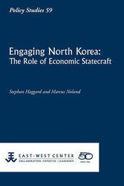 Engaging North Korea by Stephan Haggard