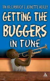Getting the Buggers in Tune by Ian McCormack image