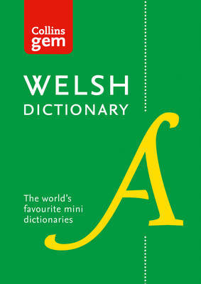 Collins Welsh Gem Dictionary by Collins Dictionaries