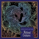 Super Scratch Art Pads: Mythical Creatures by Sterling Children's