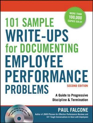 101 Sample Write-Ups for Documenting Employee Performance Problems: A Guide to Progressive Discipline and Termination by Paul Falcone image