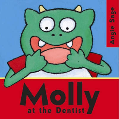 Molly at the Dentist by Angie Sage