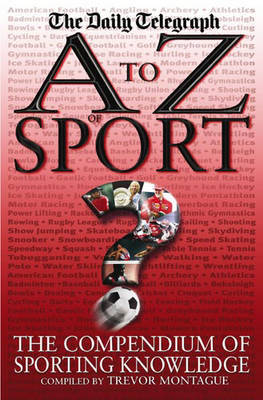 A to Z of Sport by Trevor Montague
