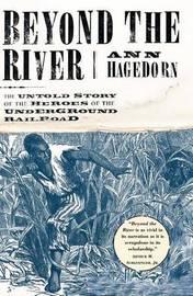 Beyond the River by Ann Hagedorn