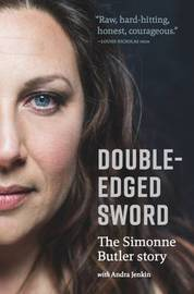 Double-Edged Sword: the Simmone Butler Story by Simonne Butler