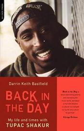Back In The Day by Darrin Keith Bastfield