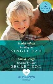 Resisting The Single Dad by Scarlet Wilson