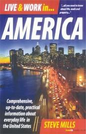 Live & Work In America 7th Edition by Steve Mills image