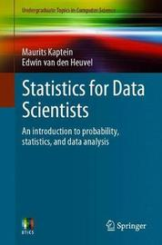 Statistics for Data Scientists by Maurits Kaptein