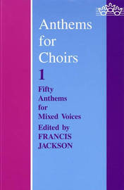 Anthems for Choirs: Bk. 1
