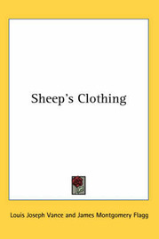 Sheep's Clothing by Louis Joseph Vance image