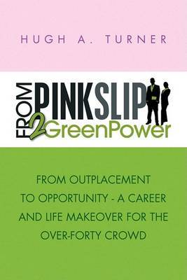 From Pinkslip 2 Greenpower by Hugh A. Turner image