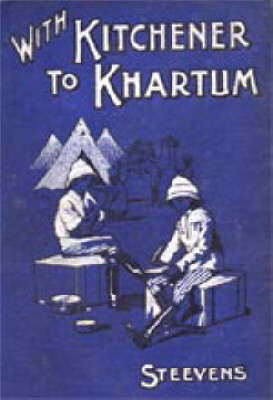 With Kitchener to Khartum by G.W.STEEVENS