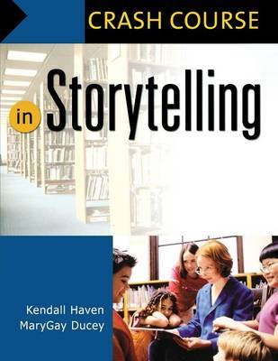 Crash Course in Storytelling by Kendall Haven image