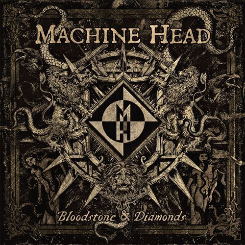 Bloodstones & Diamonds by Machine Head