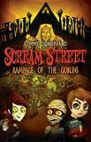 Scream Street: Rampage of the Goblins by Tommy Donbavand