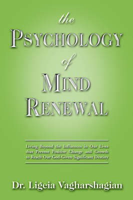The Psychology of Mind Renewal by Ligeia Vagharshagian image