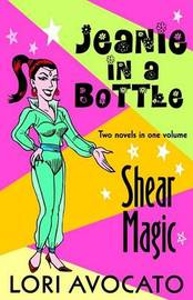 Jeanie in a Bottle / Shear Magic by Avocato Lori image
