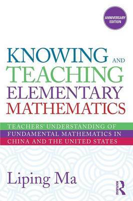 Knowing and Teaching Elementary Mathematics by Liping Ma image