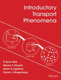 Introductory Transport Phenomena by R.Byron Bird