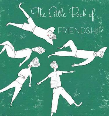 Little Book of Friendship by Alain Cancilleri