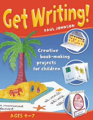 Get Writing by Paul Johnson