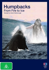 Humpbacks: From Fire to Ice on DVD
