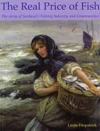 The Real Price of Fish by Linda Fitzpatrick