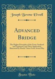 Advanced Bridge by Joseph Bowne Elwell image