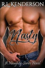 Nasty by R L Kenderson image