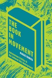 The Book in Movement by Magali Rabasa