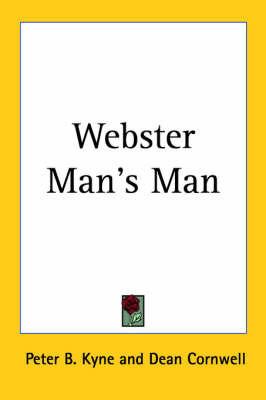 Webster Man's Man by Peter B Kyne