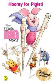 Piglet's Big Movie Chapter Book: Hooray for Piglet by Walt Disney image