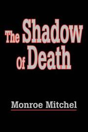 The Shadow of Death by Monroe Mitchel image
