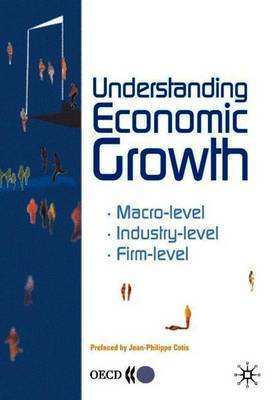 Understanding Economic Growth by OECD: Organisation for Economic Co-operation and Development