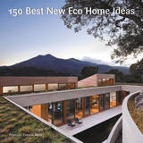 150 Best New Eco Home Ideas by (none)