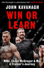 Win or Learn by John Kavanagh