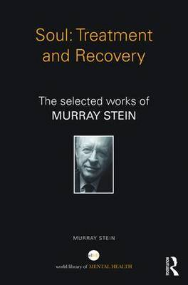 Soul: Treatment and Recovery by Murray Stein image