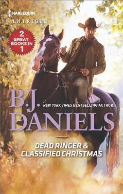 Dead Ringer & Classified Christmas by B.J. Daniels