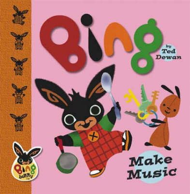 BING MAKE MUSIC by Ted Dewan image