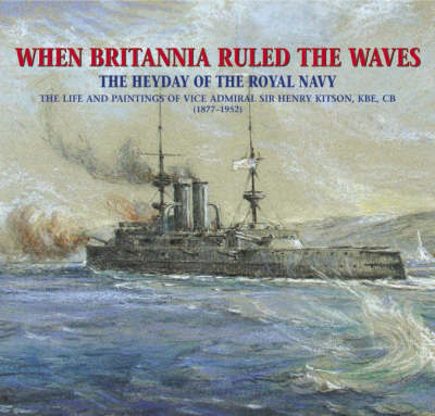 When Britannia Ruled the Waves by Frank Kitson image