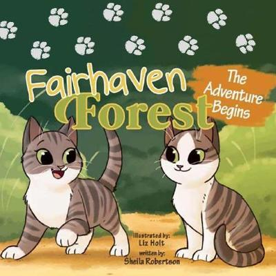 Fairhaven Forest by Sheila K Robertson