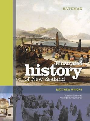 Bateman Illustrated History of New Zealand by Matthew Wright image