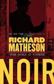 Noir by Richard Matheson