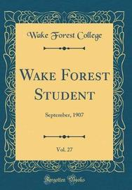 Wake Forest Student, Vol. 27 by Wake Forest College image