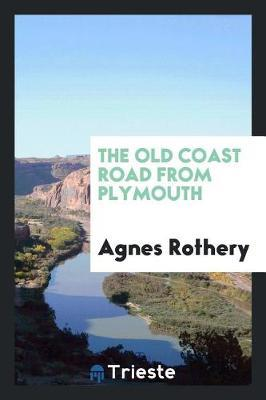 The Old Coast Road from Plymouth by Agnes Rothery image