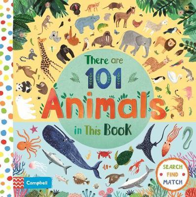 There Are 101 Animals In This Book by Campbell Books image