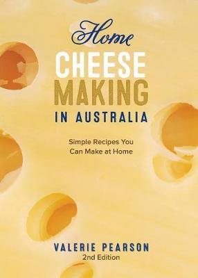 Home Cheese Making in Australia by Valerie Pearson image