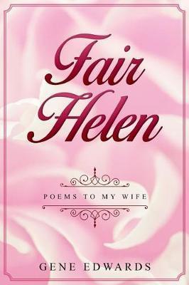 Fair Helen by Gene Edwards