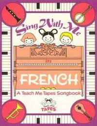 Sing with Me in French by Carla R. Thiede image